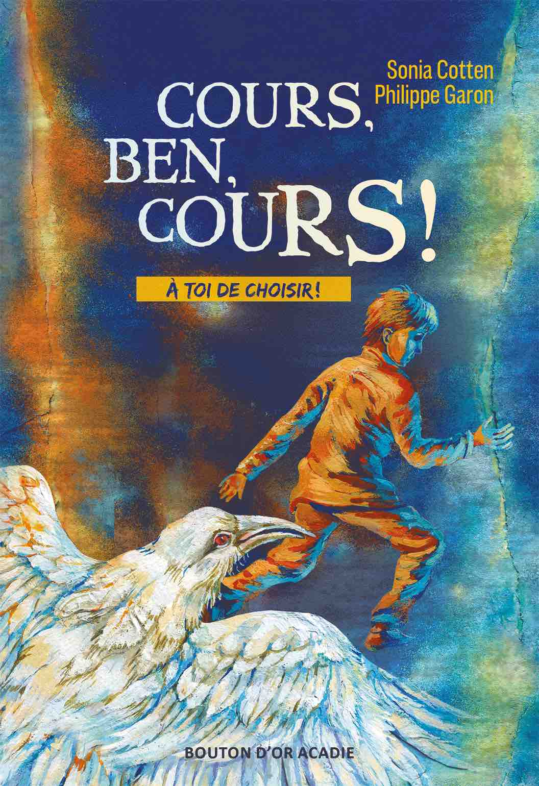 Cours, Ben, cours