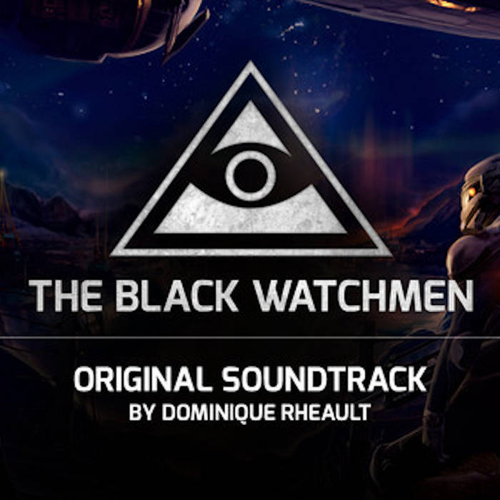 The Black Watchmen (trame sonore)
